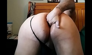 Fingering my fat Latino ass. Close to fisting my own bubble butt ass